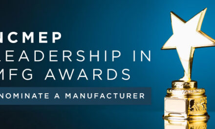 NCMEP is Now Seeking Nominations for the 2019 NCMEP Leadership in Manufacturing Awards