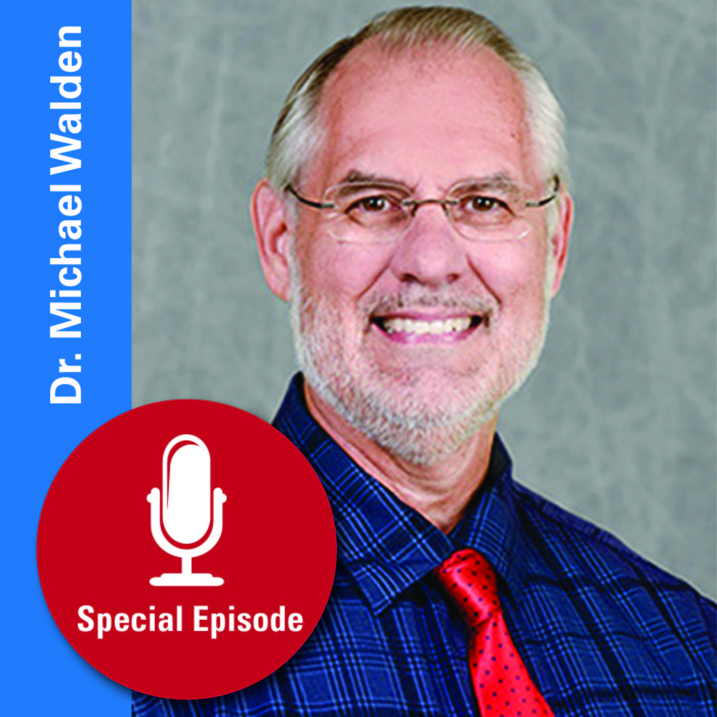 E-Special-01-Dr. Michael Walden Podcast Photo