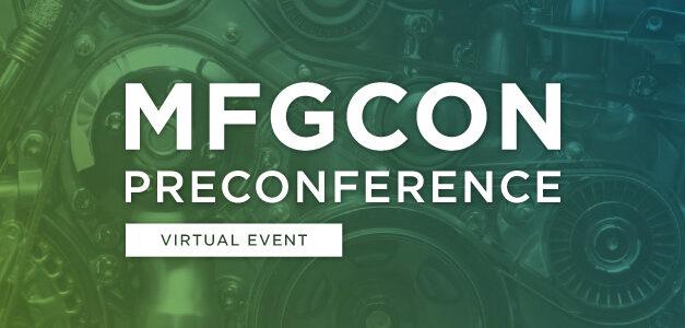 MFGCON Pre-Conference Webinar